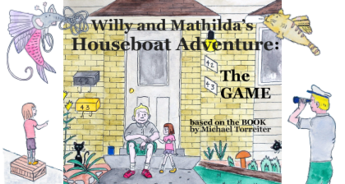 Willy and Mathilda's Houseboat Adventure